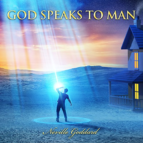 God Speaks to Man: Neville Goddard Lectures audiobook cover art