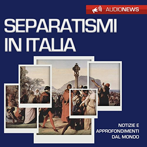 I separatismi in Italia audiobook cover art