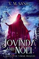 Jovinda and Noli: Premium Hardcover Edition