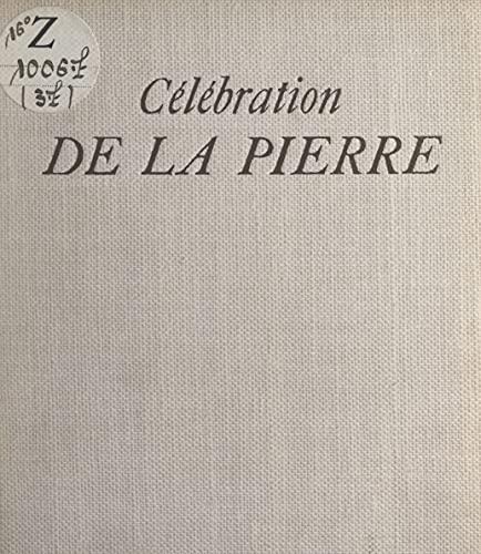 Célébration de la pierre