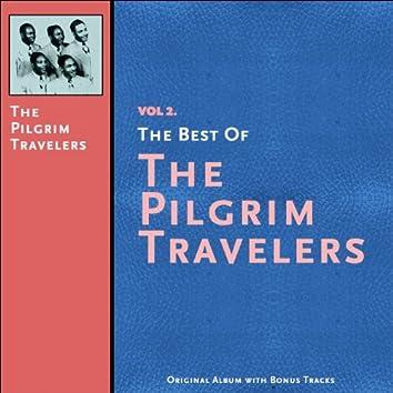 The Best of the Pilgrim Travelers, Vol. 2 (Original Album Plus Bonus Tracks)