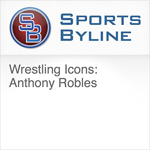 Wrestling Icons: Anthony Robles audiobook cover art