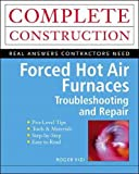 Forced Hot Air Furnaces (Construction Series)