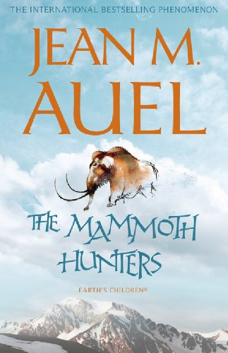 The Mammoth Hunters (Earth's Children) (English Edition)