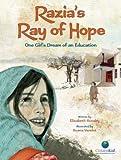 Razia's Ray of Hope( One Girl's Dream of an Education)[RAZIAS RAY OF HOPE][Hardcover]