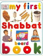 My First Shabbat Board Book (My First series)