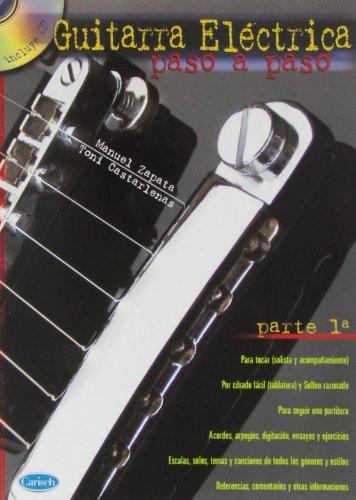 Guitarra Eléctrica Paso a Paso, Parte 1 (metodo autodidacta)