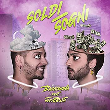 Soldi/Sogni (feat. Jodyebasta)