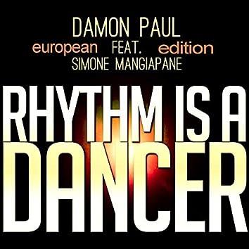 Rhythm Is a Dancer (European Edition)