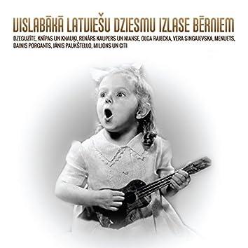 Vislabākā Latviešu Dziesmu Izlase Bērniem