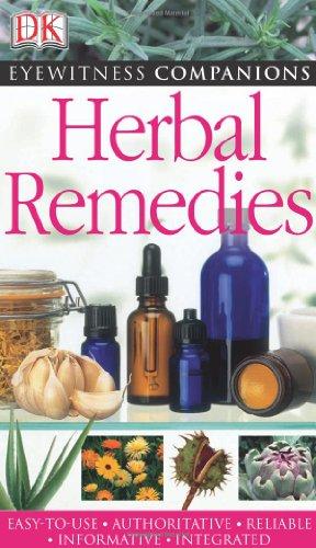 Eyewitness Companions: Herbal Remed…