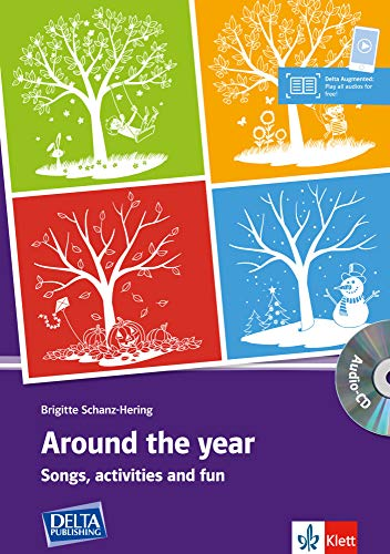 Around the year: Songs, activities and fun with music compiled by Wolfgang e. Hering. Book with photocopiable activities and audio-CD (DELTA Photocopiables)
