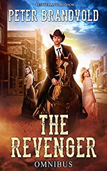 The Revenger: Omnibus by [Peter Brandvold]