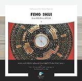feng shui. la via della terra e del cielo (vol. 1)