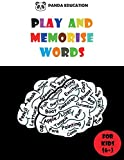 PLAY AND MEMORISE WORDS: Vocabulary workbook for kids, Fun exercises and Games to help children learn English (word search, puzzles, crossword …)