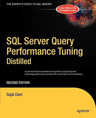 SQL Server Query Performance Tuning Distilled: Second Edition (Books for Professionals by Professionals)