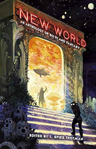 Image of New World: An Anthology of Sci-Fi and Fantasy
