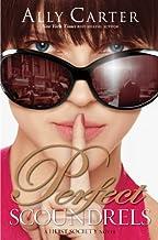 Perfect Scoundrels (A Heist Society Novel (3))