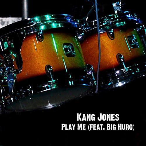 Kang Jones feat. Big Hurc