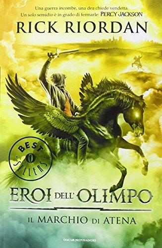 Il marchio di Atena. Eroi dell Olimpo (Vol. 3)