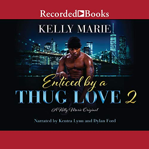 Enticed by a Thug Love 2 cover art