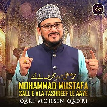 Mohammad Mustafa Sall E Ala Tashreef Le Aaye - Single