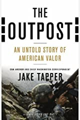 The Outpost: An Untold Story of American Valor by Tapper, Jake (unknown Edition) [Hardcover(2012)] Paperback