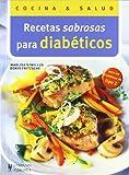 Recetas sabrosas para diabéticos (Cocina & salud)