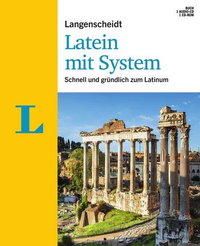 Langenscheidt Latein mit System - Sprachkurs für Anfänger und Fortgeschrittene: Schnell & gründlich zum Latinum