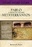 Pablo a través de los ojos mediterráneos: Estudios culturales de Primera de Corintios (Spanish Edition)