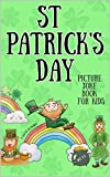 St Patricks Day Picture Joke Book For Kids: Illustrated jokes, Ideal for Preschoolers, Toddlers, Children ages 2-6. (Tiny Green Leprechaun 1) (English Edition)