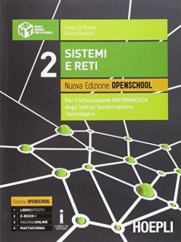 Sistemi e reti. Ediz. openschool. PEr gli Ist. tecnici industriali. Con e-book. Con espansione online: 2