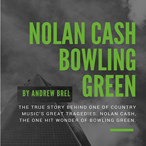 Nolan Cash, Bowling Green audiobook cover art