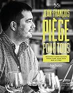 Jean-François Piège pour tous de Jean-François Piège