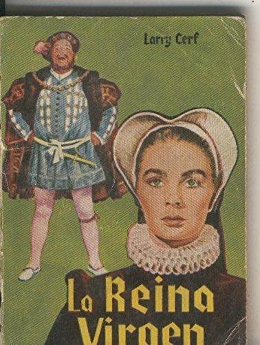 Enciclopedia Pulga numero 179: La reina Virgen