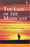 *LAST OF THE MOHICANS PGRN2 (Penguin Readers Level 2)