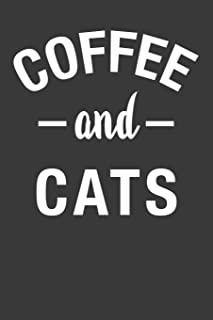 Coffee and Cats: Coffee Notebook 120 Lined Pages (6
