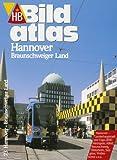 HB Bildatlas Hannover, Braunschweiger Land -
