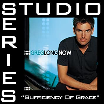 Sufficiency Of Grace [Studio Series Performance Track]