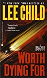 Worth Dying For - A Jack Reacher Novel - Dell - 01/04/2011