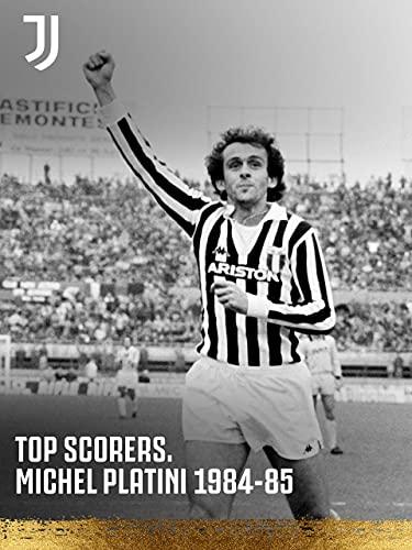 Stagione 2020/21. Top Scorers. Michel Platini 1984/85.