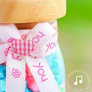 Bow Love