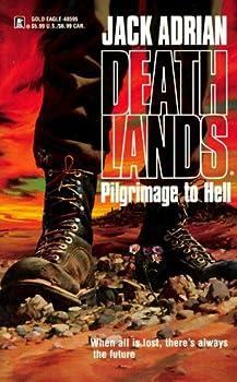 SFF book reviews James Axler Deathlands 1. Pilgrimage to Hell
