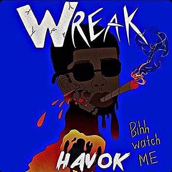 Bih Watch Me (feat. Freshh Da Great)