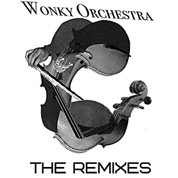 Wonky Orchestra (The Remixes)