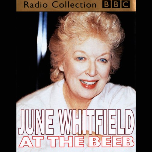 June Whitfield at the Beeb audiobook cover art