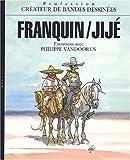 Franquin, Jijé - Créateurs de bande dessinée