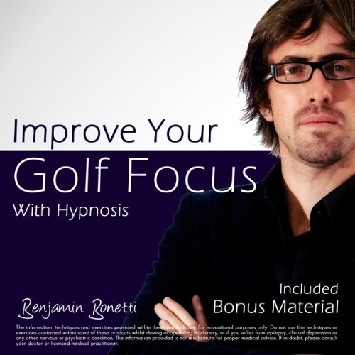Improve Your Golf Focus with Hypnosis audiobook cover art