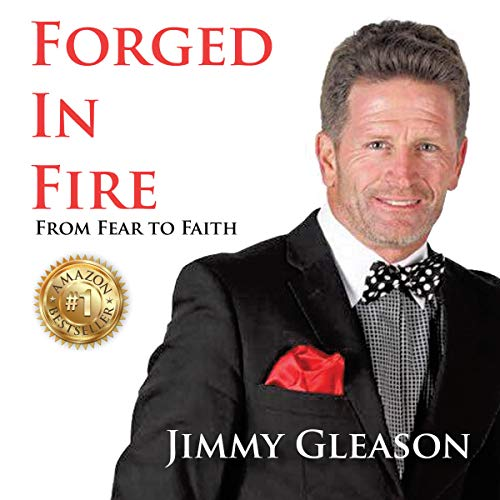 Forged in Fire: From Fear to Faith audiobook cover art