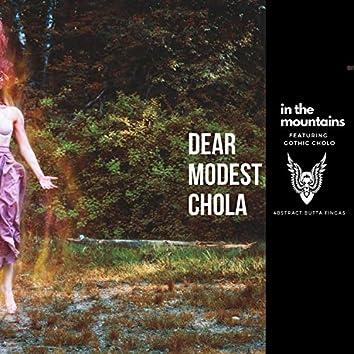 Dear Modest Chola